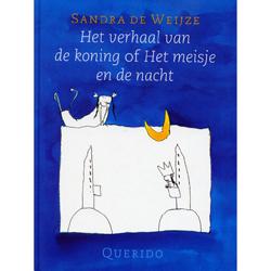 Het verhaal van de koning of het meisje en de nacht - prentenboek, € 22,50