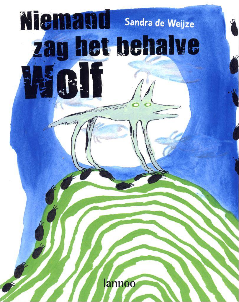 prentenboek getiteld Niemand zag het behalve Wolf