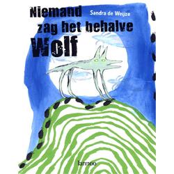 Niemand zag het behalve Wolf - prentenboek, € 22,50